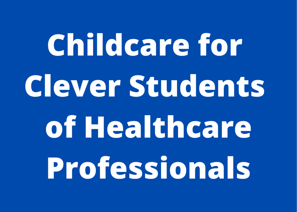 Childcare for Clever Students of Healthcare Professionals